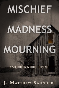 Mischief Madness Mourning