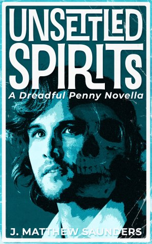 Unsettled Spirits